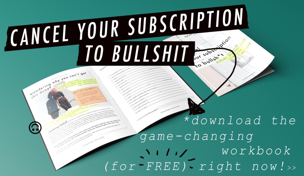 cancel subscription to bullshit wkbk PSD.png