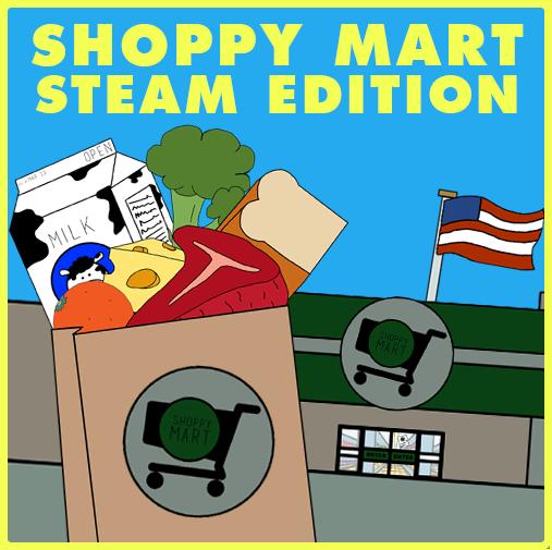 Shoppy Mart: Steam Edition