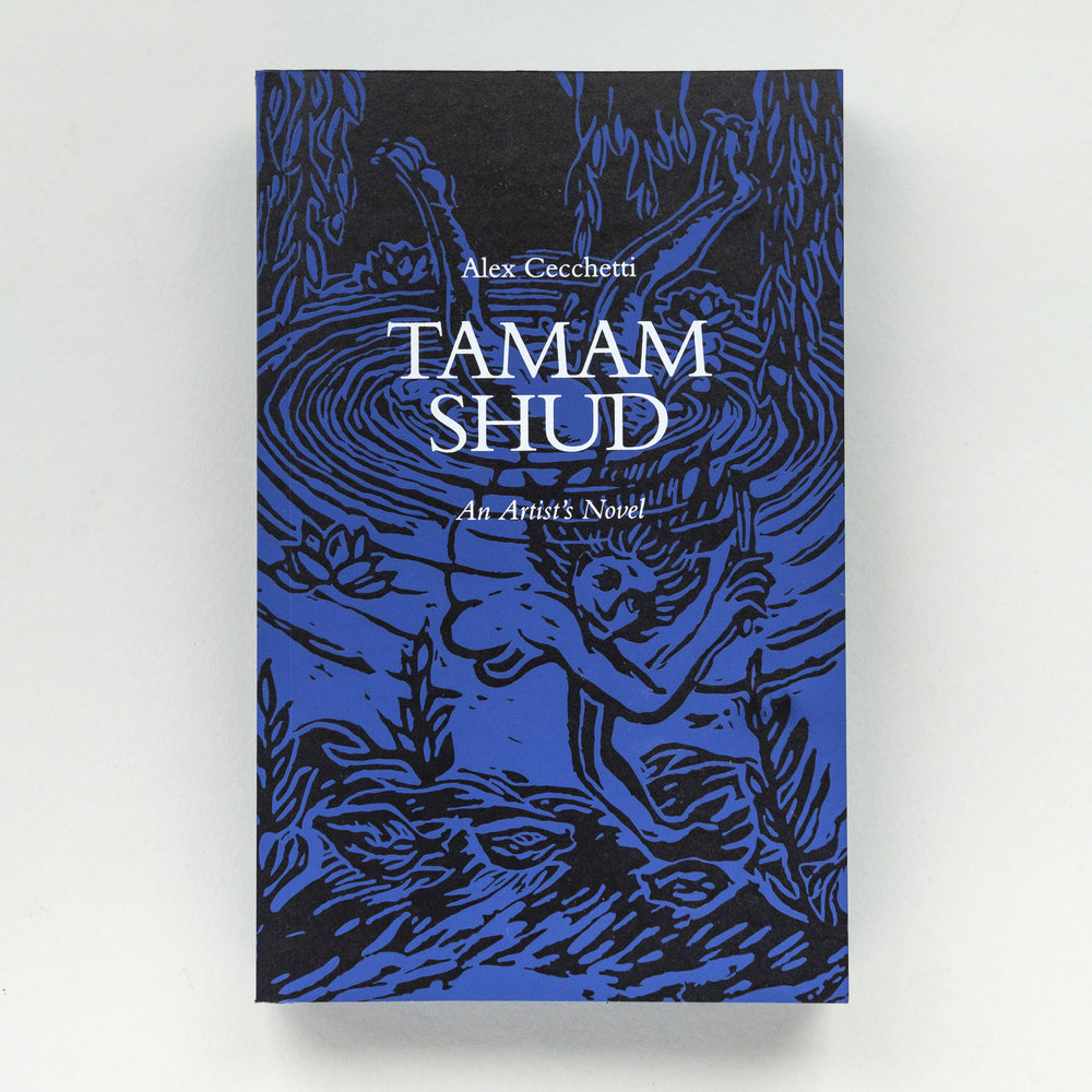 The wait is over, Tamam Shud, the artist's novel by Alex Cecchetti, is here! Edited by The Book Lovers, published by Sternberg Press and Ujazdowski CCA Warsaw, Tamam Shud is the outcome of a two-year long art project that entailed five episodic performances, an exhibition, and the artist's novel itself. Details of the protracted creative process can be found here:  http://www.thebooklovers.info   Soon in your favourite book store!