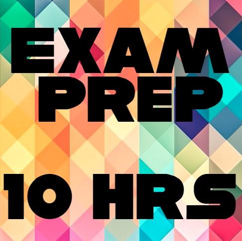 Exam Prep 10 Hours.jpg
