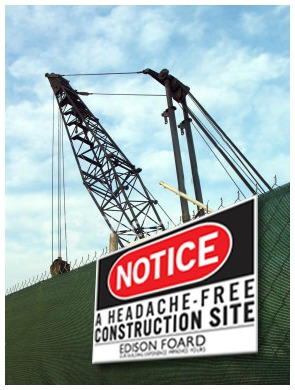 Edison Foard, Construction Site Sign