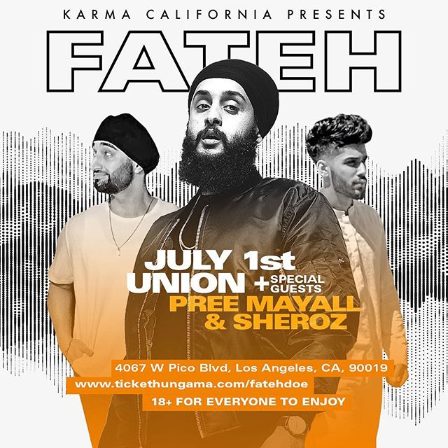 Check out @fatehdoe tonight at the Union Nightclub in LA presented by @karmacalifornia! Don't miss out!  #gotbhangra