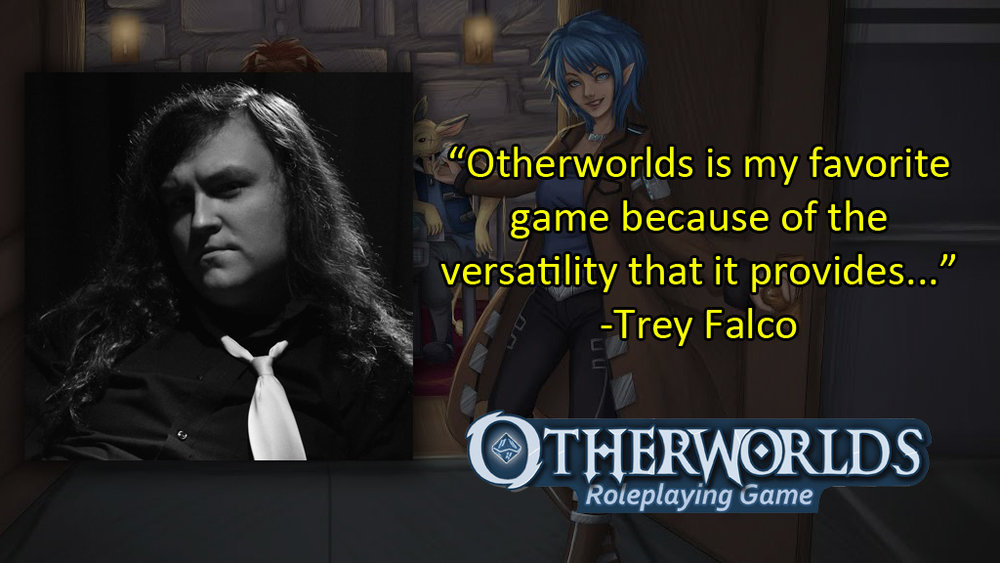 Trey Falco - Otherworlds Tabletop RPG