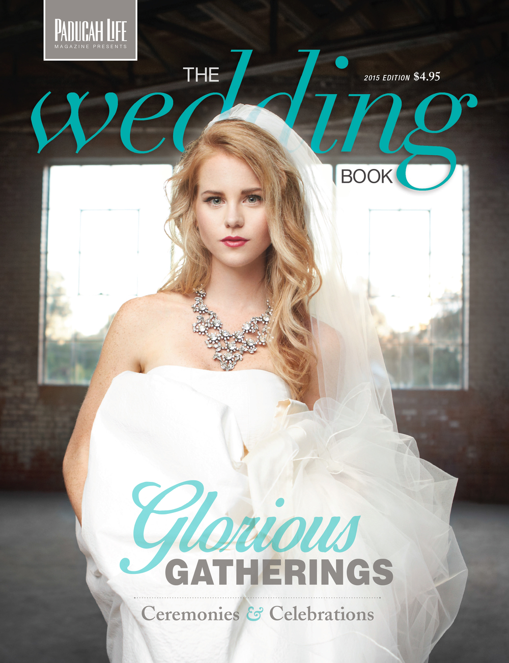 Paducah Life Magazine - The Wedding Book 2015 - Paducah Kentucky