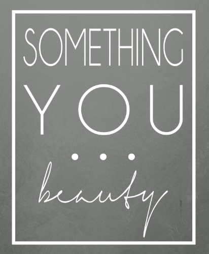 Something You...Beauty
