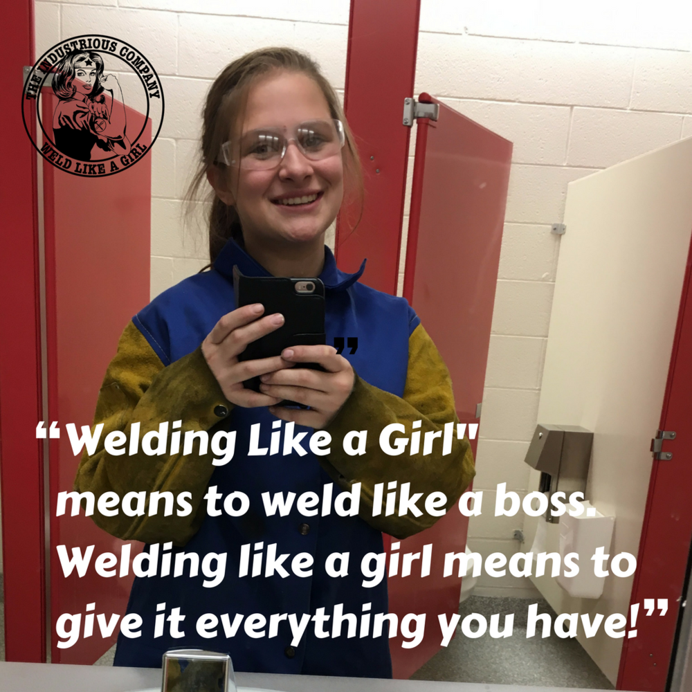 Jessica V. Age 17 |Welder | Soon To Be CWI & CWE Click Here