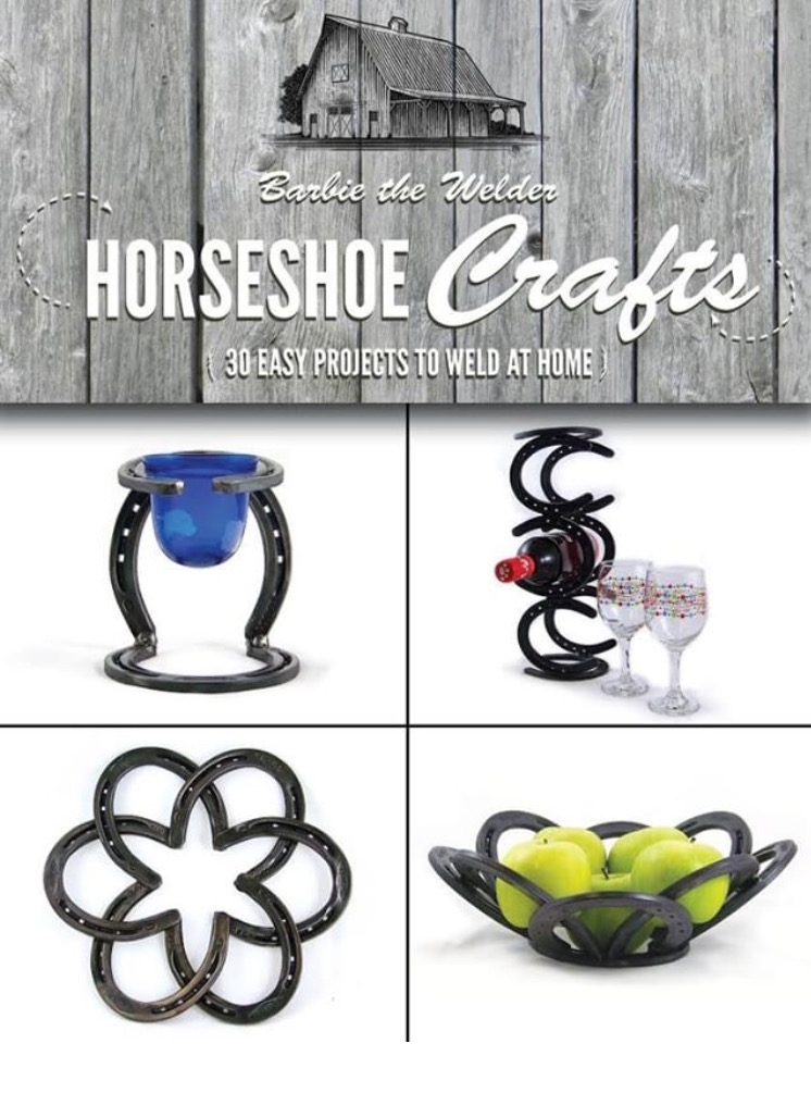 Horseshoe Crafts Book By Barbie The Welder