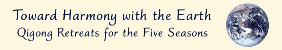 Qigong Retreats For the Five Seasons