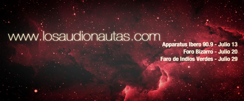 Próximas fechas y actividades en Julio https://www.facebook.com/Audionautas/