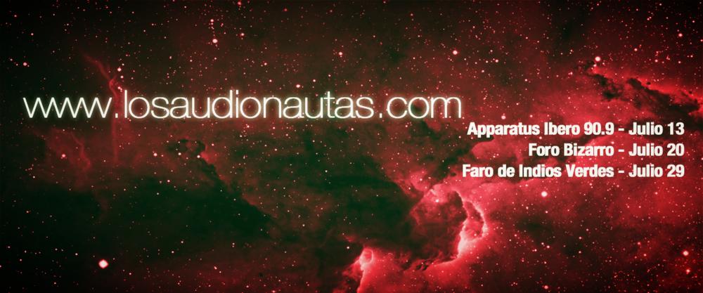 Próximas fechas en Julio https://www.facebook.com/Audionautas/