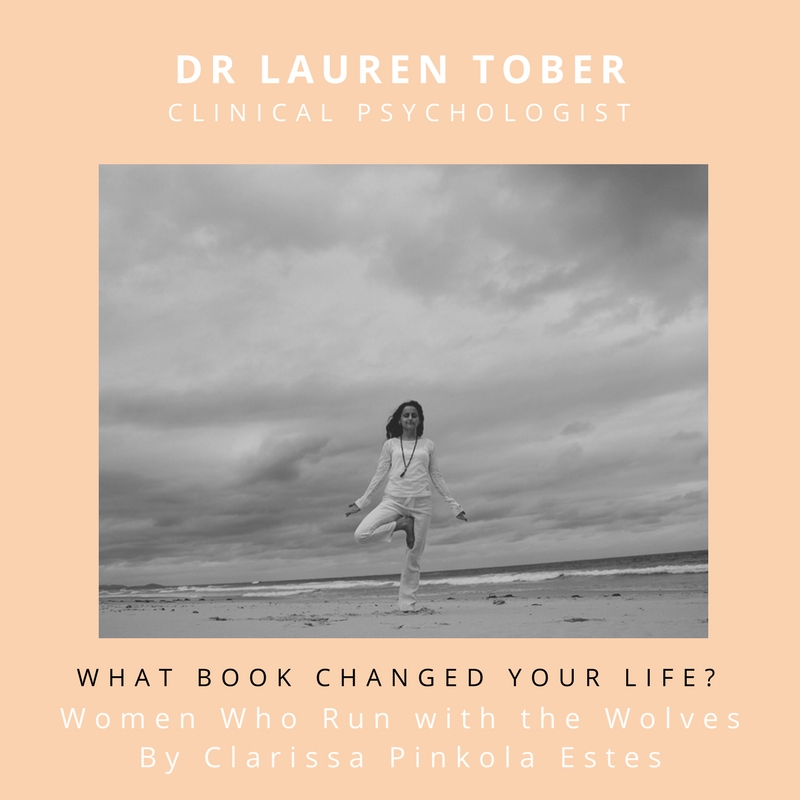 What book changed/ improved/ touched/ awakened your life?    Women Who Run with the Wolves by Clarissa Pinkola Estes    What did it teach you?   How domestication is the dysfunctional norm, and how important it is that we access and express our inner wild woman.   I would recommend this book for anyone who...   Has a vagina, or loves someone who does.   Connect with Lauren Tober:    www.laurentober.com
