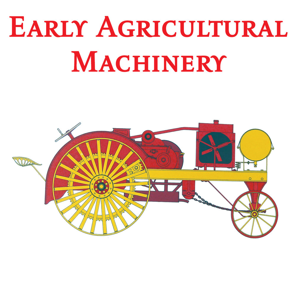 Early Agricultural Machinery