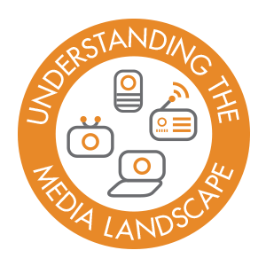 understanding the media landscape