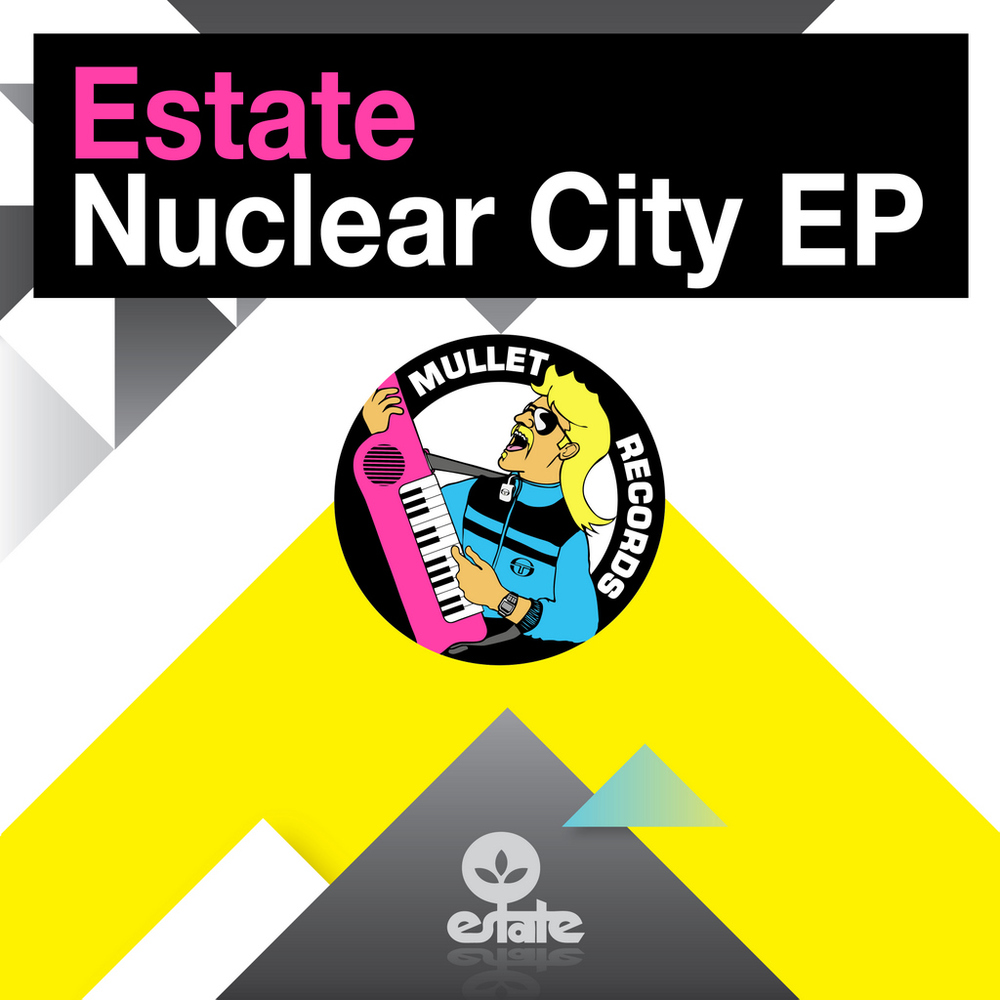Estate - Nuclear City EP