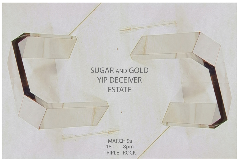 estate, sugar and gold, yip deciever.jpg