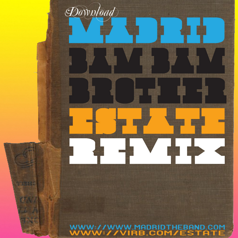 Madrid - Bam Bam Brother (Estate RMX)