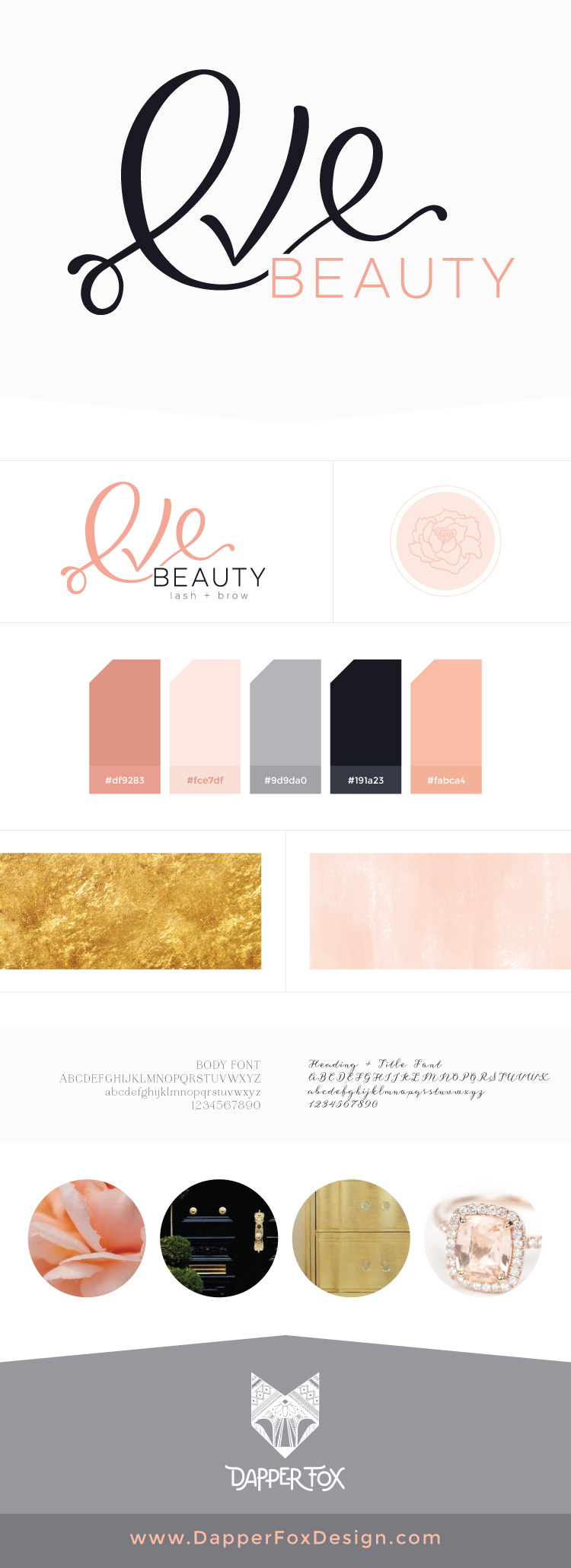 EVE BEAUTY | brand board and logo design — by Dapper Fox Design - Branding + Website Design. Script font logo, hand drawn logo design, feminine logo, modern, pink gold grey custom script design calligraphy font
