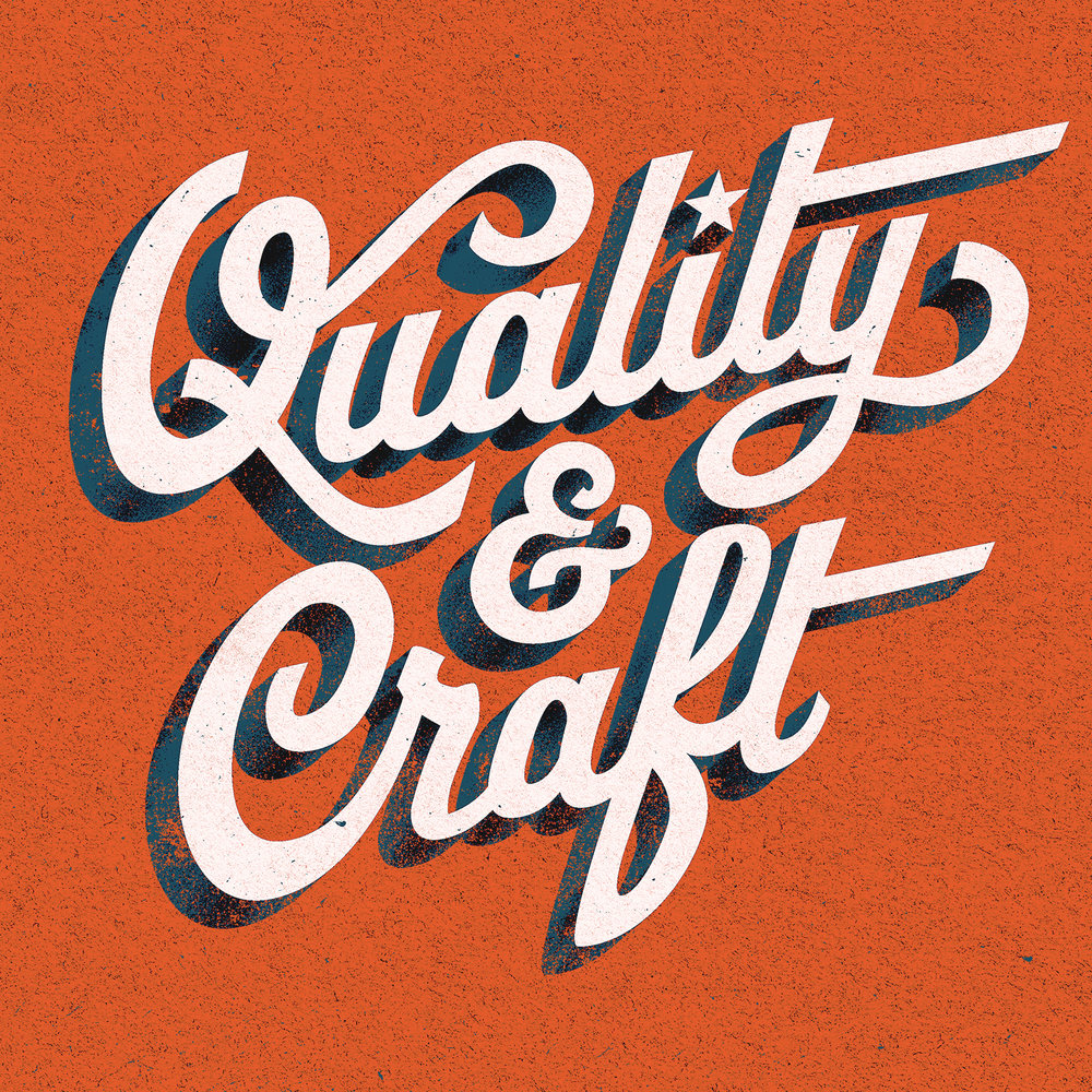 Quality & Craft