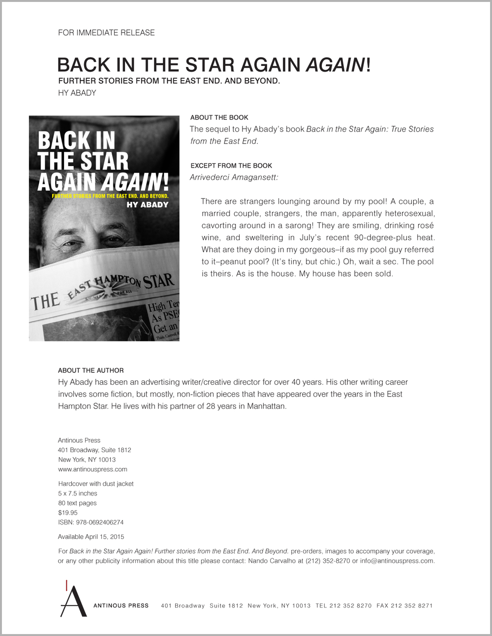 April 15, 2015  Download the press release for  Back in the Star Again Again! Further Stories from the East End. And Beyond.  by Hy Abady.