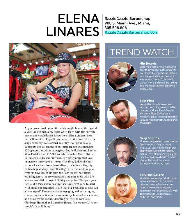 RAZZLEDAZZLE Barbershop Founder/CEO Elena Linares featured in the July 2017 issue of Brickell Magazine.