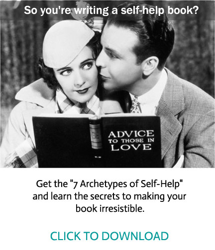 "So you're writing a self-help book?   Get the    "" 7 Archetypes of Self-help""                              DOWNLOAD"