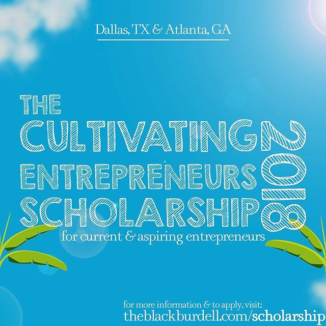 The Black Burdell is incredibly excited to announce our 2018 Cultivating Entrepreneurs Scholarship and our Tierra Hunter STEMpreneur Scholarship are now open. Applicants will have the opportunity to develop a business plan and business pitch for the chance to win $1,000! — If you are an aspiring or current High School or College Student in Atlanta or Dallas, this scholarship is for you! —  If you have any questions please direct message us. We are here to help cultivate new and existing businesses. —  #theblackburdell . . . #smallbiz #bizplan #b2b #b2c #marketing #blackbusiness #supportblackbusiness #blackbiz #ceomillionaire #handsandhustle #photooftheday #entrepreneur #entrepreneurship #startup #startuplife #success #bizopp #founder