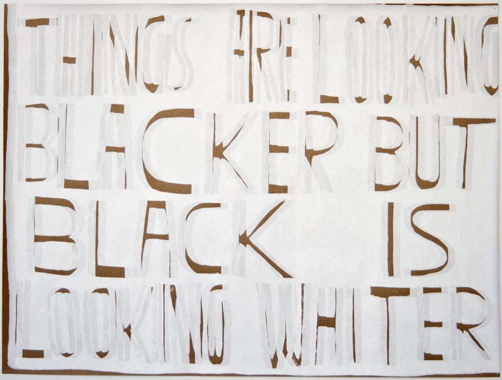 Things Are Looking Blacker, But Black Is Looking Whiter,   2013,  white ink,brown paper