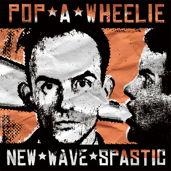"POP*A*WHEELIE - ""New Wave Spastic""CD layout"
