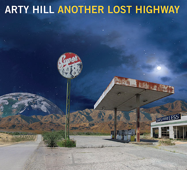 "Arty Hill ""Another Lost Highway"" CD digipak"