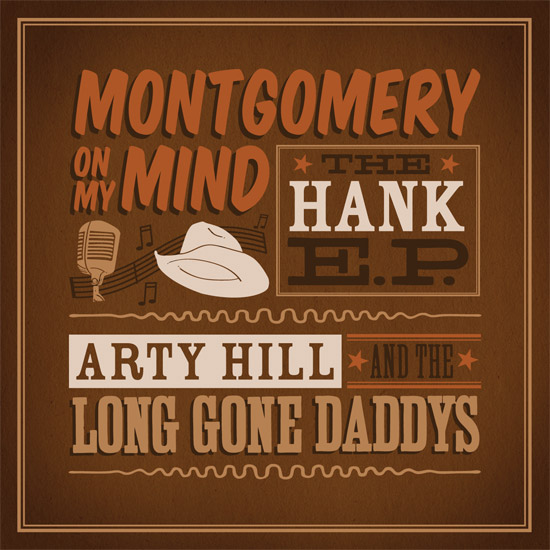 """Arty Hill and the Long Gone Daddys """"Montgomery On My Mind"""" CD layout"""