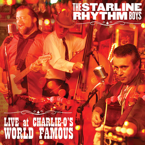 """The Starline Rhythm Boys """"Live At Charlie-O's World Famous"""" CD jewel case layout"""