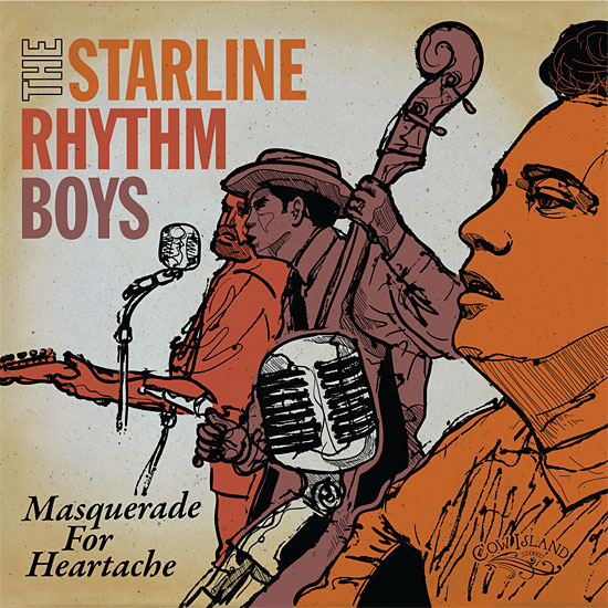 STARLINE RHYTHM BOYS - Masquerade For Heartache