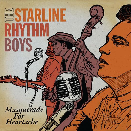 STARLINE RHYTHM BOYS - Masquerade For Heartache