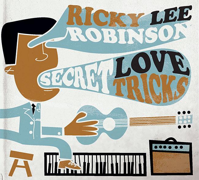 RICKY LEE ROBINSON - Secret Love Tricks