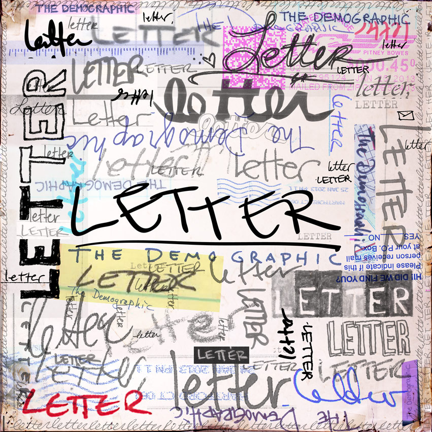 "The Demographic - ""Letter"""