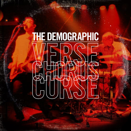 "The Demographic ""Verse Chorus Curse"" CD album cover layout.   Purchase and listen on Bandcamp."