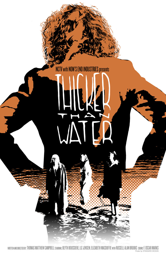 Thicker Than Water  independent film poster (Now's End Industries