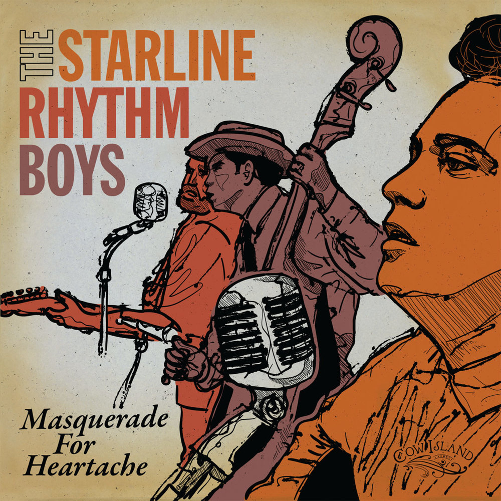 "Starline Rhythm Boys - ""Masquerade For Heartache"""