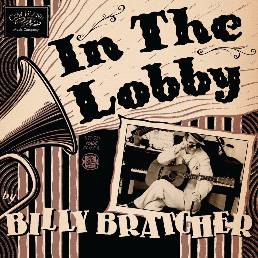 "Billy Bratcher - ""In The Lobby""CD digipak design (based off a vintage sheet music cover)   See more of this project"