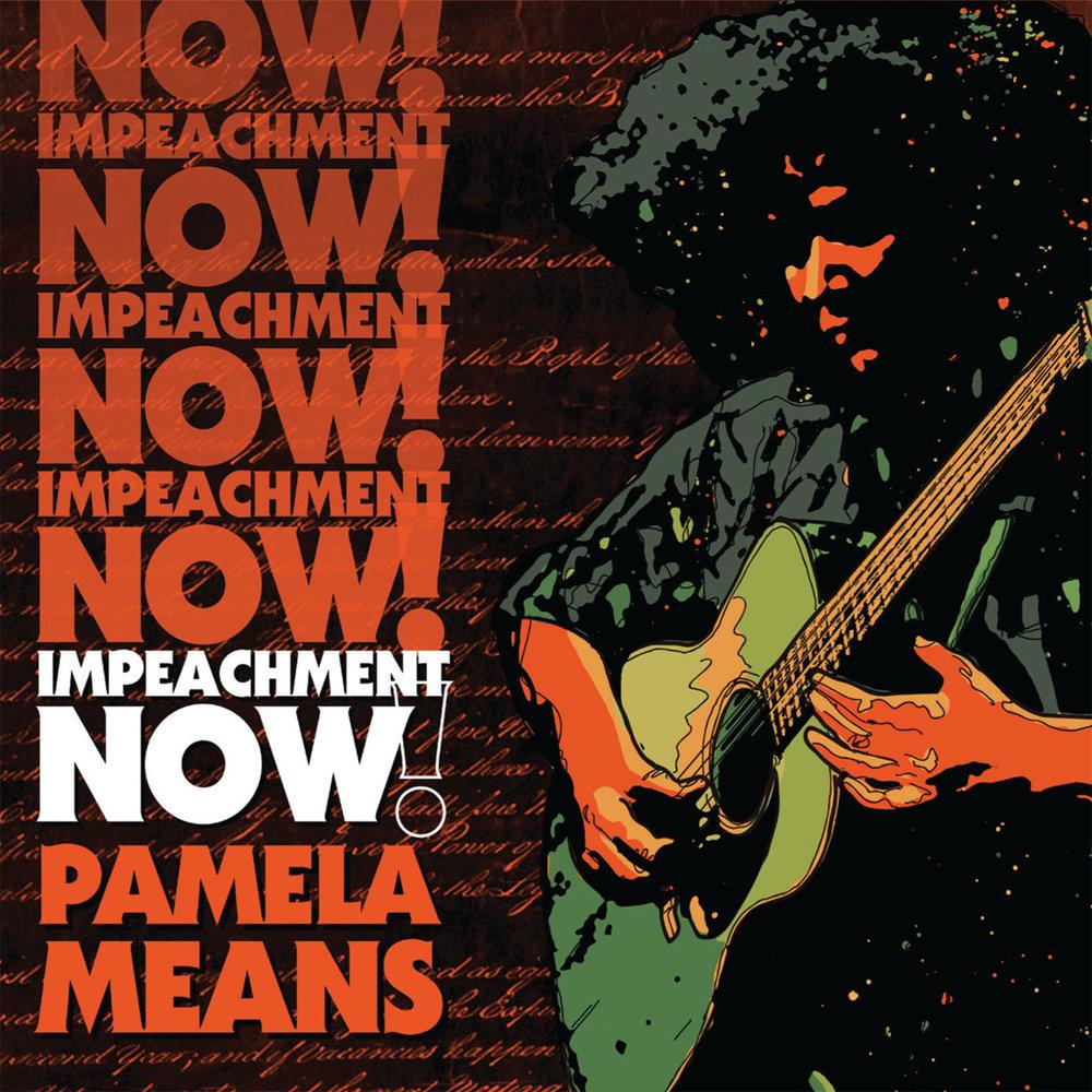 Pamela Means - Impeachment Now!