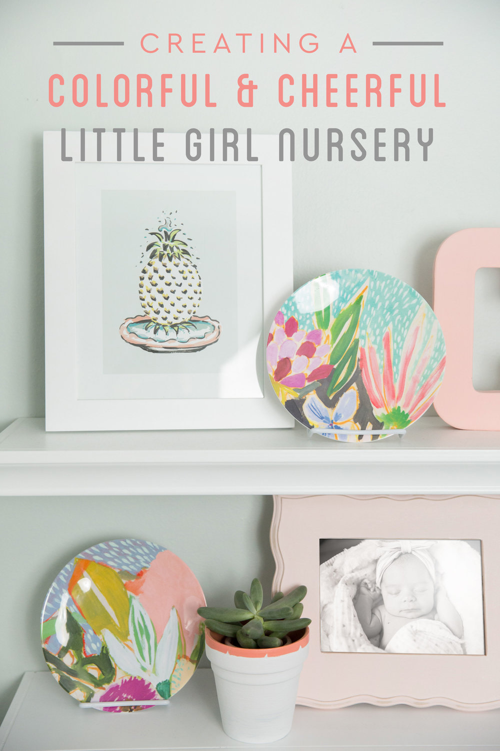 Creating a Colorful Little Girl Nursery