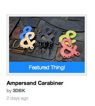 My ampersand carabiner chosen as a featured 'thing' on www.thingiverse.com