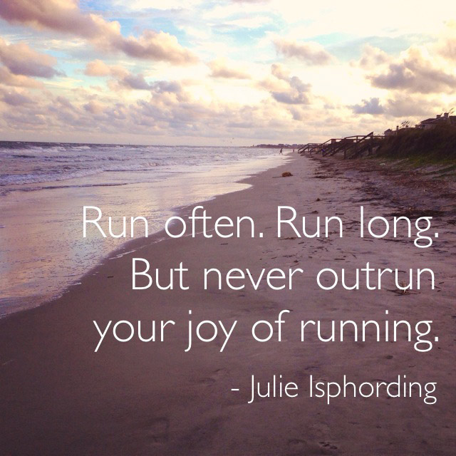 never-outrun-your-joy-of-running.jpg
