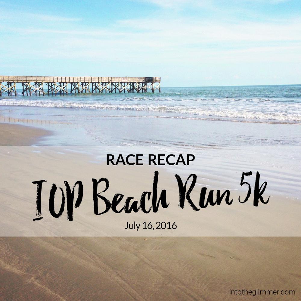 IOP Beach Run 5k Race Recap by Into the Glimmer