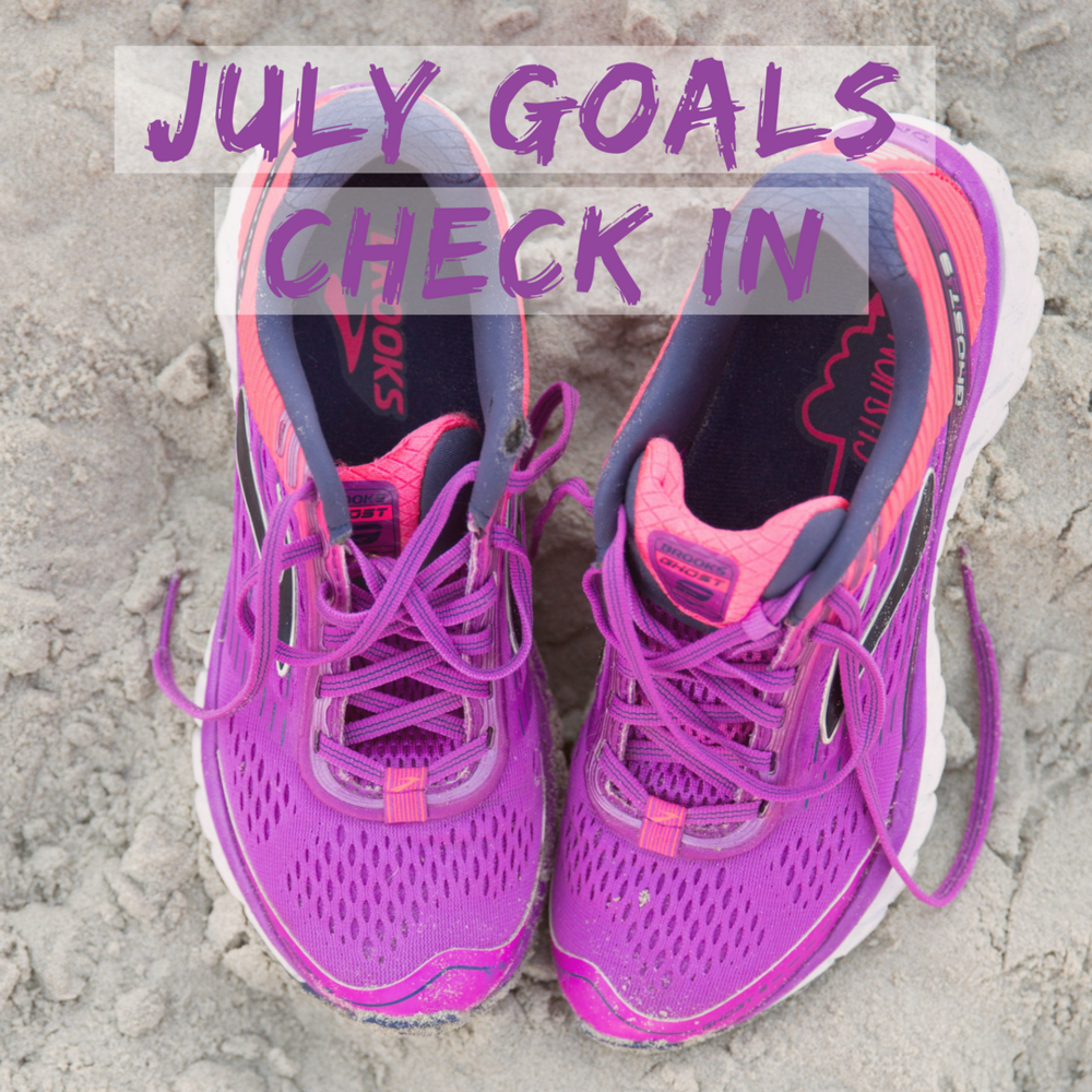 july goals check-in