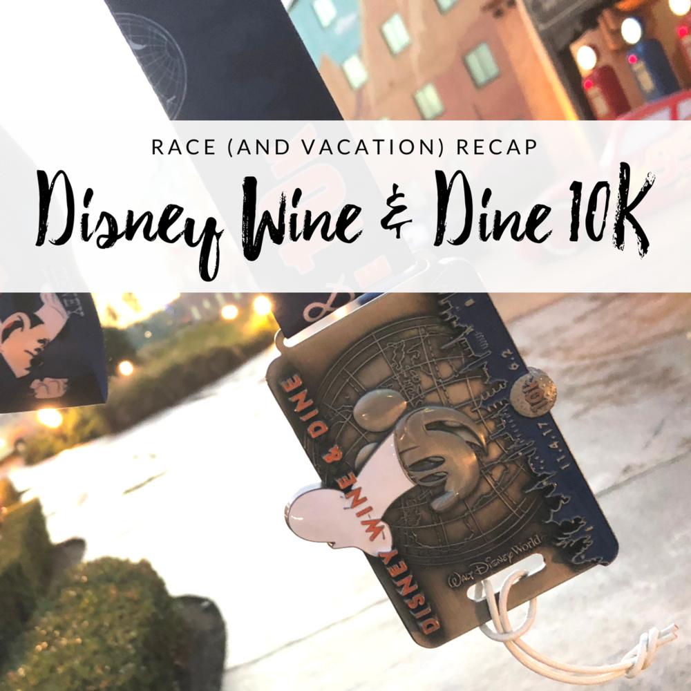 Disney Wine & Dine 10K race recap