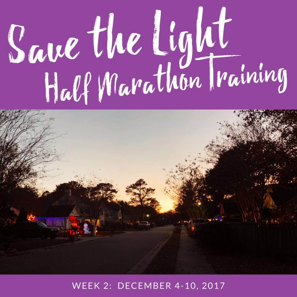 save the light half marathon training week 2