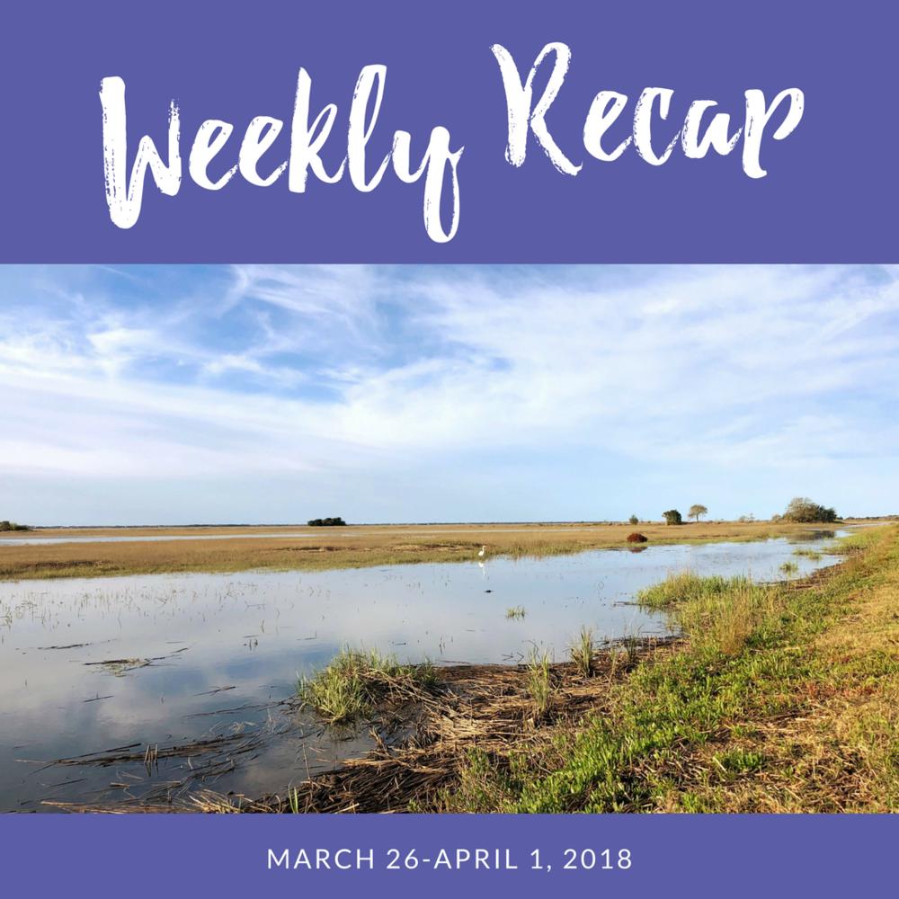 weekly recap march 26-april 1, 2018