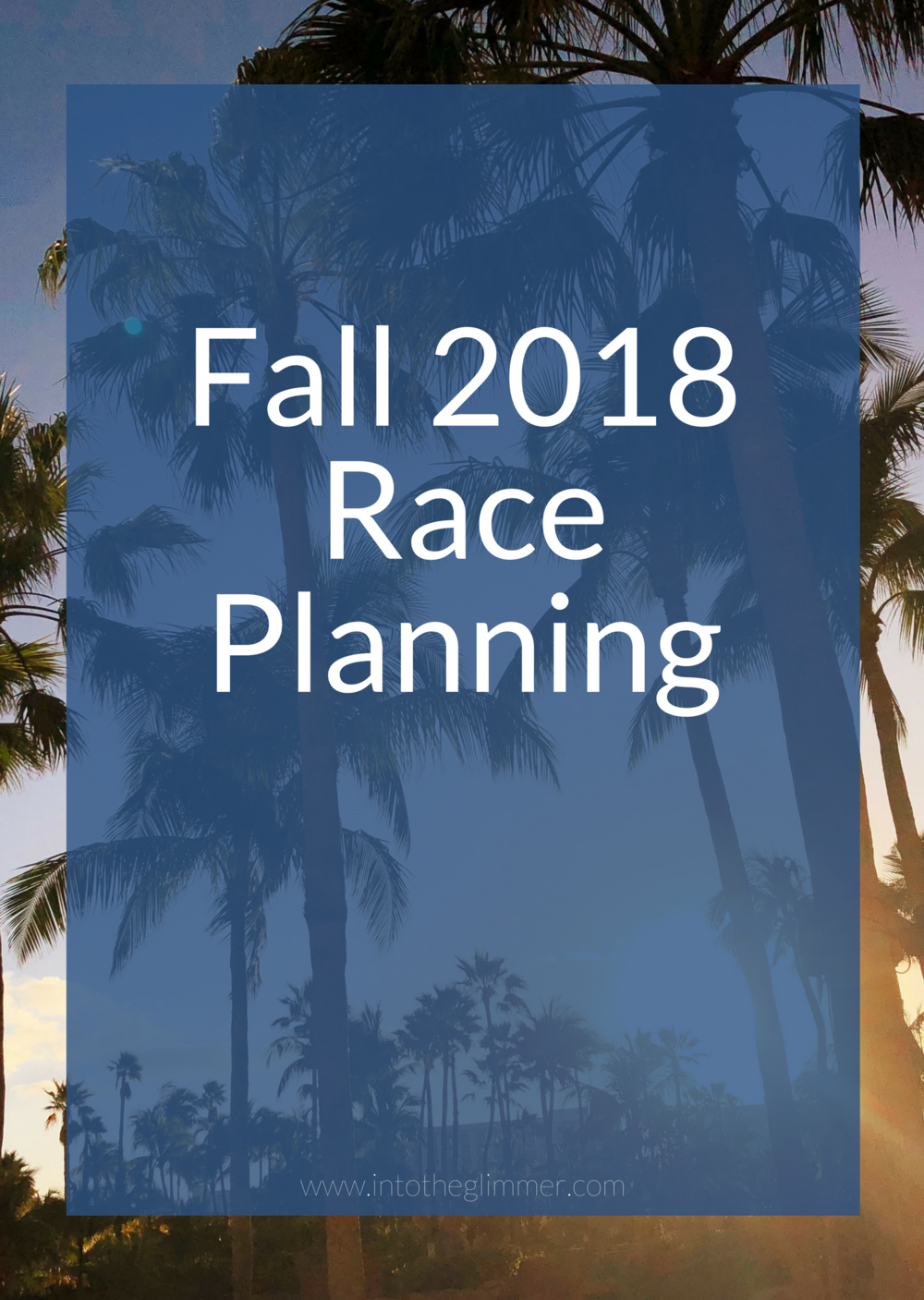 fall 2018 race planning