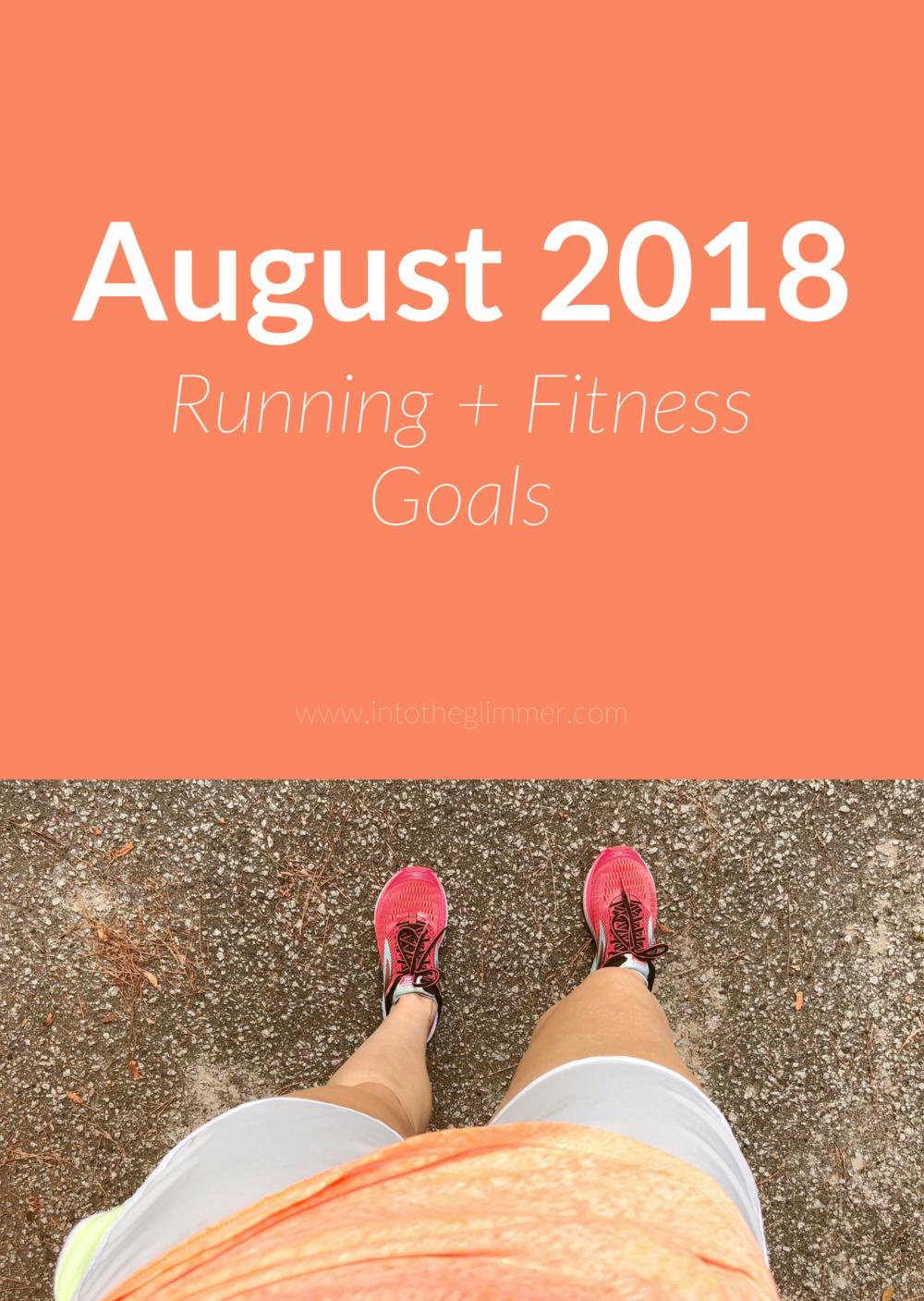 August 2018 Running & Fitness Goals